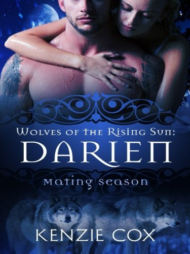 Darien (Wolves of the Rising Sun) (Volume 6)