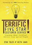 Terrific Five Star Customer Service, Stan Toler and Keith Hawk, 1937602753