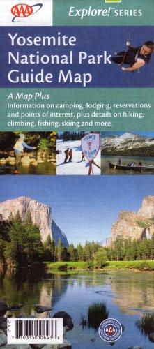 AAA Yosemite National Park Map: Bridalveil Fall, El Capitan, Glacier Point, Half Dome, Mariposa Grove, Mirror Lake, Tanaya Lake, Tioga Pass, Tuolumne Meadows, Vernal Fall: Camping, Lodging, Reservations, Interests, Hiking, Climbing, Fishing, Skiing (Explore Series, 2007 Edition, 730335006438) - Mirror Lake Yosemite National Park