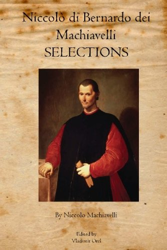 Download Niccolò di Bernardo dei Machiavelli: Selections ebook