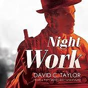 Night Work: Michael Cassidy, Book 2 | David C. Taylor