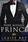 Park Avenue Prince (The Royals Book 2)