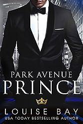 Park Avenue Prince: (A sexy, standalone, contemporary romance)