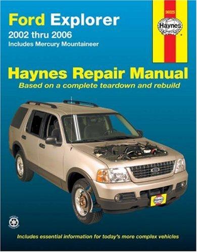 Ford Explorer 2002 thru 2006: Includes Mercury Mountaineer (Haynes Repair Manual) - 2002 Mercury Mountaineer Manual
