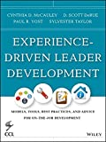 img - for Experience-Driven Leader Development: Models, Tools, Best Practices, and Advice for On-the-Job Development book / textbook / text book