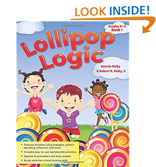 Lollipop Logic Grades K 2 Book 1 Bonnie Risby Robert II 9781593630928 Amazon Books