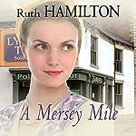A Mersey Mile   Ruth Hamilton