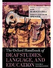 The Oxford Handbook of Deaf Studies, Language, and Education, Volume 1