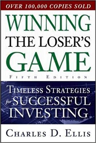 Winning the Loser's Game, Fifth Edition: Timeless Strategies for