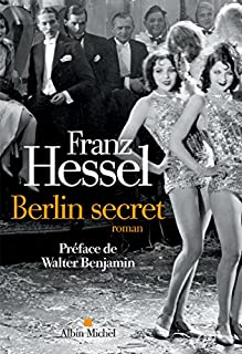 Berlin secret, Hessel, Franz