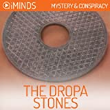 The Dropa Stones: Mystery & Conspiracy