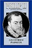 Philip II, Geoffrey Parker, 0812695194