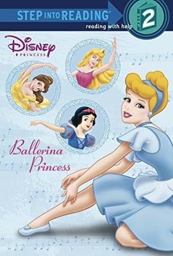 Ballerina Princess (Disney Princess) (Step into Reading)