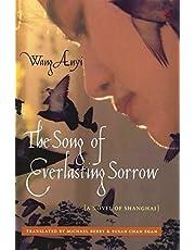 The Song of Everlasting Sorrow: A Novel of Shanghai