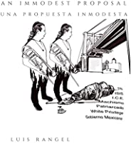 An Immodest Proposal Una Propuesta Inmodesta [Explicit]