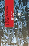 Sanshiros Wege (Japan-Edition)