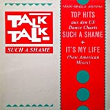 Talk Talk - Such A Shame (US Mix) - EMI - 1C K 062 2002776