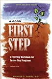 A Good First Step, Richard A. Hamel, 1568381131