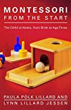img - for Montessori from the Start: The Child at Home, from Birth to Age Three book / textbook / text book