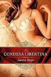 La condesa libertina (Titania época) (Spanish Edition)