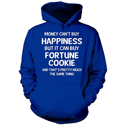 Money Can't Buy Happiness But It Can Buy Fortune Cookie - Hoodie Royal L
