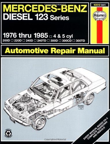 mercedes-benz-diesel-automotive-repair-manual-123-series-1976-thru-1985-haynes-repair-manual