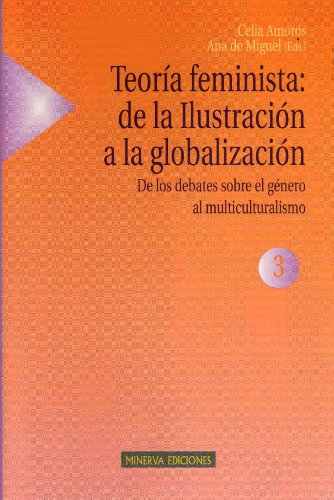 Amazon.com: TEORIA FEMINISTA: DE LA ILUSTRACION A LA ...