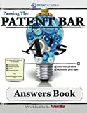 Passing the Patent Bar - Answers Book: Your Reference Guide for Passing the Patent Bar