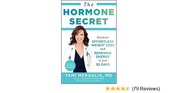 The Hormone Secret Discover Effortless Weight Loss And Renewed