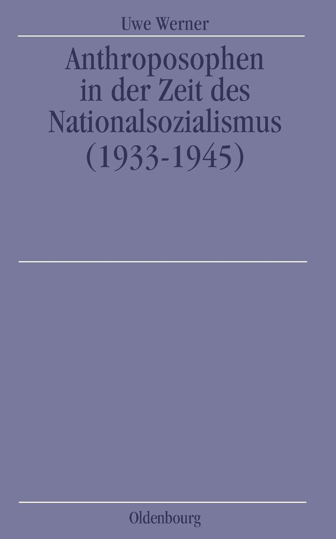 Anthroposophen in der Zeit des Nationalsozialismus: (19331945): (1933-1945)
