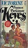 Victorine, Francis parkinson keyes, 0671808982