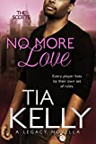 No More Love (The Scotts Book 2)