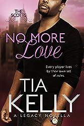 No More Love (The Scotts Book 2)
