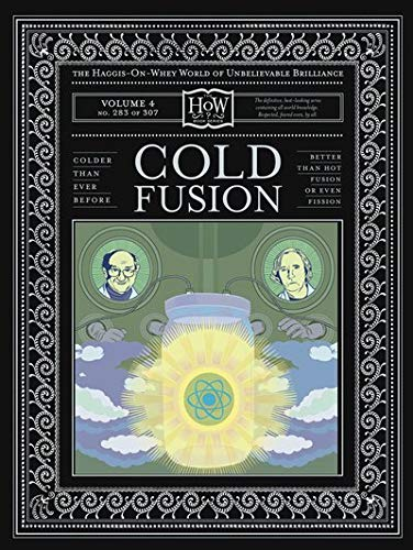 Cold Fusion (The Haggis-On-Whey World of Unbelievable Brilliance) from McSweeny's