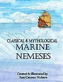 img - for Classical & Mythological Marine Nemeses book / textbook / text book