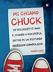 Mi chiamo Chuck (Y Vol. 1) (Italian Edition)