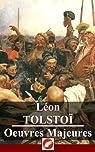 Léon Tolstoï: Oeuvres Majeures - 61 titres par Tolstoï