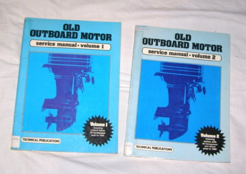 - Old Outboard Motor Service Manual Vol. 2 {Motors 30 HP and Above}