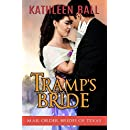 Tramp's Bride (Mail Order Brides of Texas Book 4)