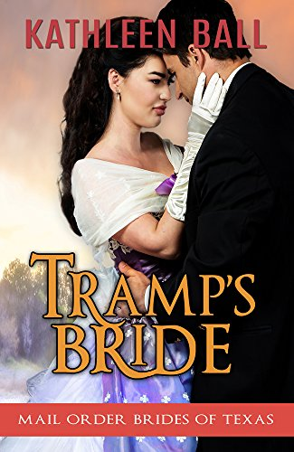 - Tramp's Bride (Mail Order Brides of Texas Book 4)
