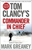 Tom Clancy : commander-in-chief