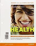 Access to Health, Books a la Carte Edition (14th Edition) 14th Edition