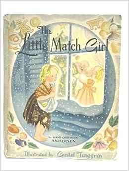 The Little Match Girl: Hans Christian Andersen, Gustaf
