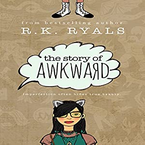 The Story of Awkward Audiobook