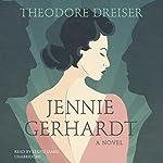 Jennie Gerhardt: A Novel | Theodore Dreiser