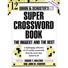 Simon and Schuster Super Crossword Puzzle Book #12: The Biggest and the Best