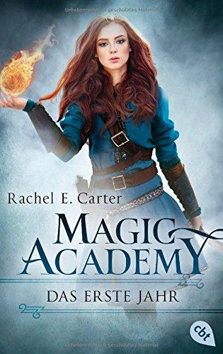 magic-academy-das-erste-jahr-die-magic-academy-reihe-band-1