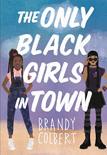 Book Cover: The Only Black Girls in Town