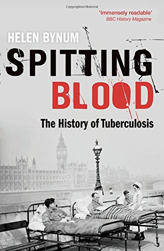 """Spitting Blood - The history of tuberculosis"" av Helen Bynum"