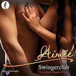 Swingerclub: Eine erotische Hypnose für SIE
